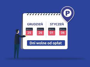 Dni wolne od opłat za parkowanie